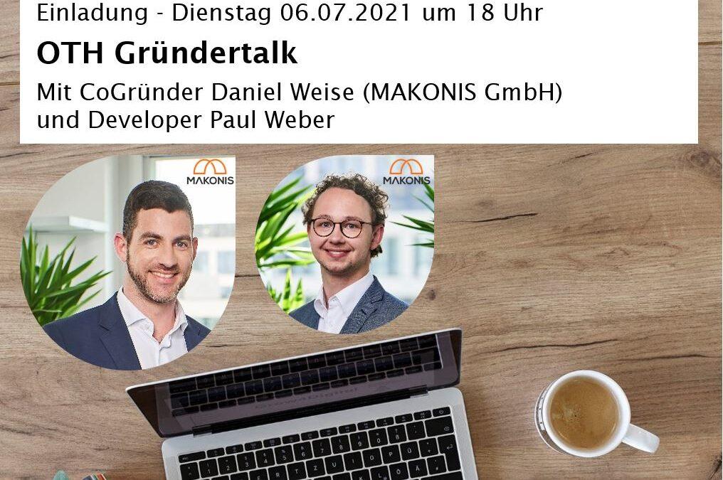 Gründertalk mit CoGründer Daniel Weise sowie Intrapreneur & Developer Paul Weber von MAKONIS GmbH, München